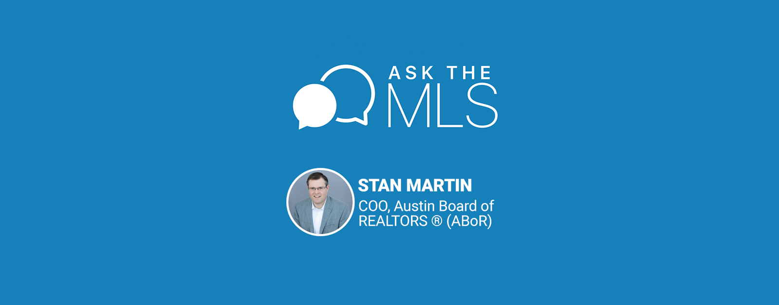 Ask the MLS Stan Martin
