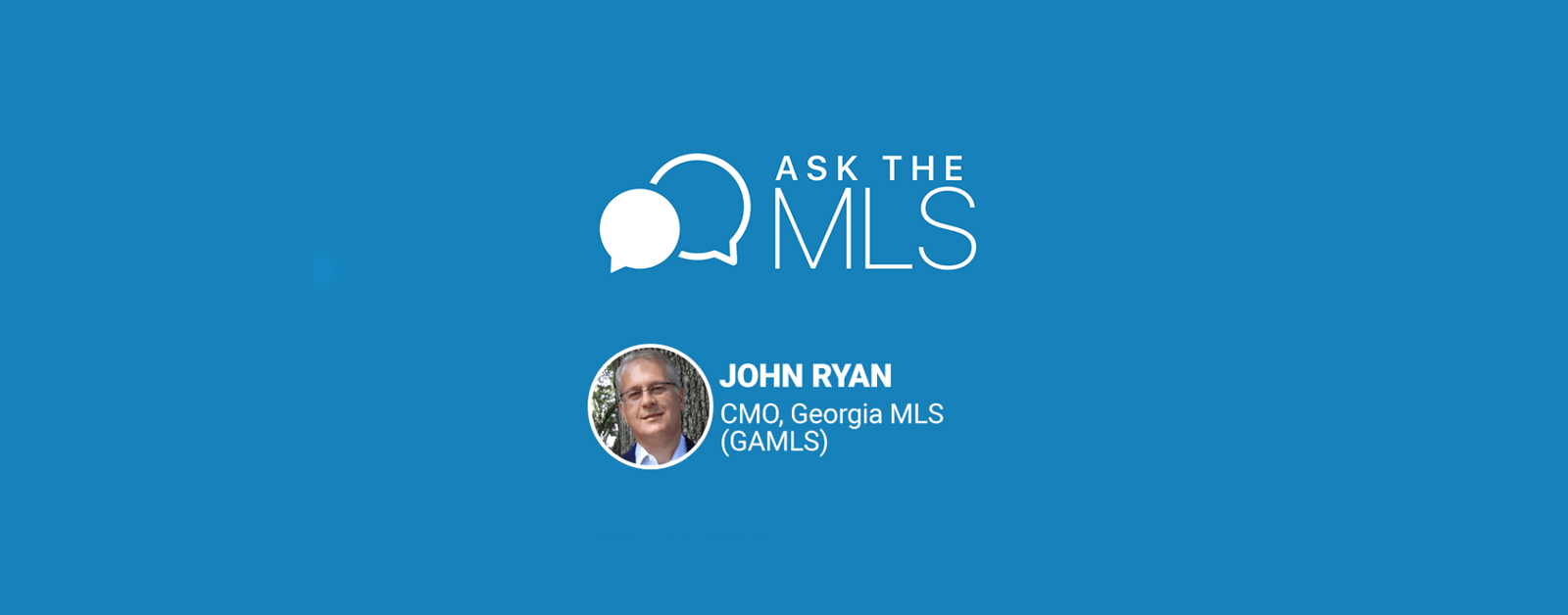 Ask the MLS John Ryan