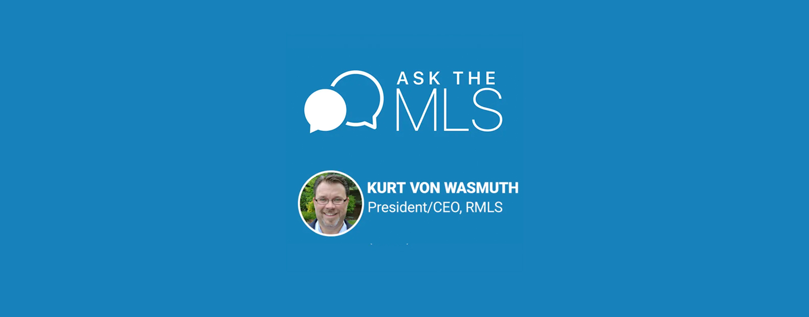 Ask the MLS Kurt Von Wasmuth