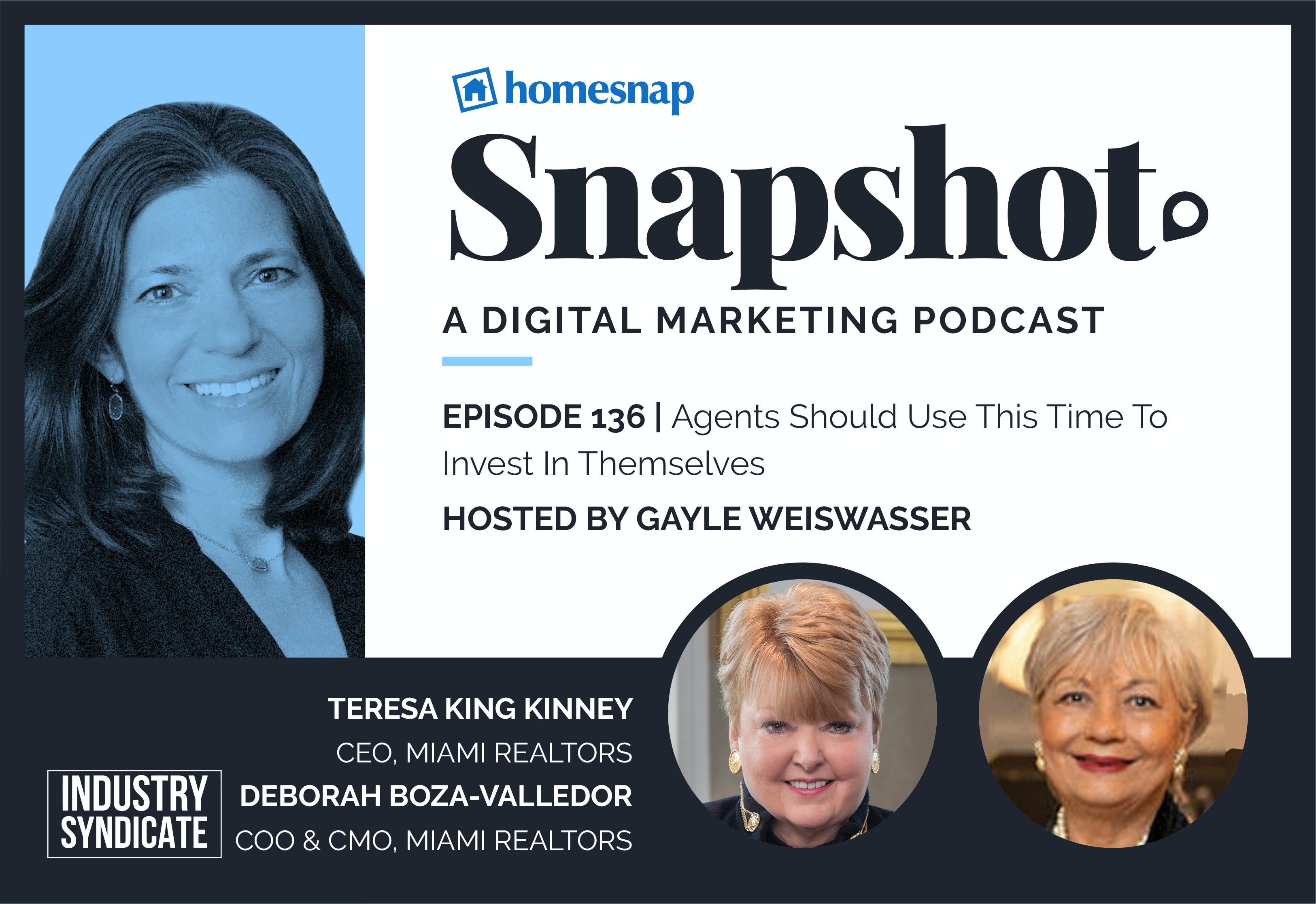 Snapshot Podcast Digital Marketing by Homesnap